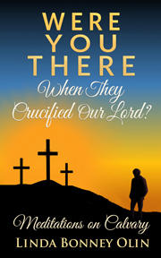 Book cover of Were You There When They Crucified Our Lord?