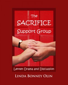 Photo of paperback book cover of The Sacrifice Support Group:Lenten Drama and Discussion by Linda Bonney Olin