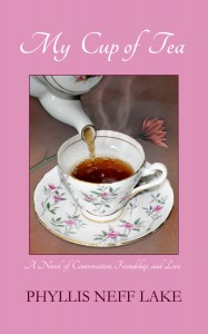Cover of My Cup of Tea by Phyllis Neff Lake