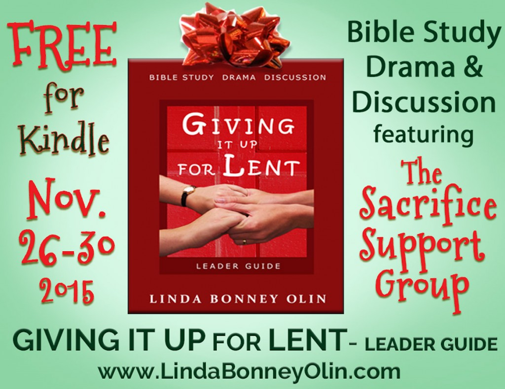 Giving It Up for Lent by Linda Bonney Olin