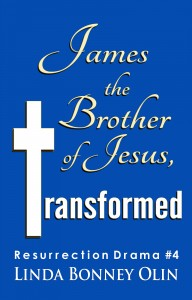 Book cover, James the Brother of Jesus, Transformed by Linda Bonney Olin