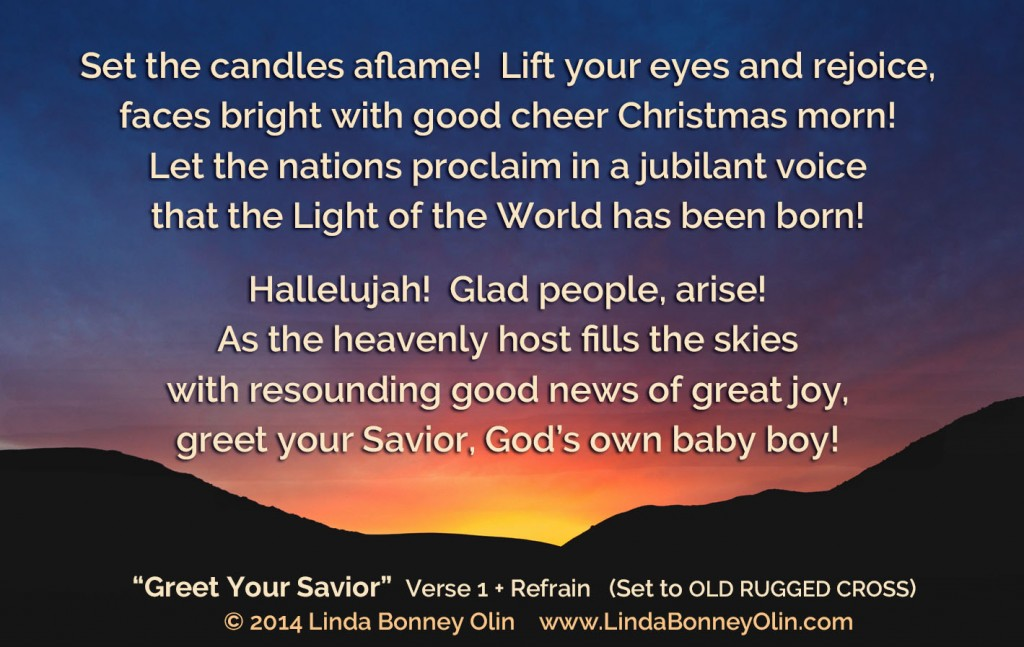 Greet Your Savior by Linda Bonney Olin
