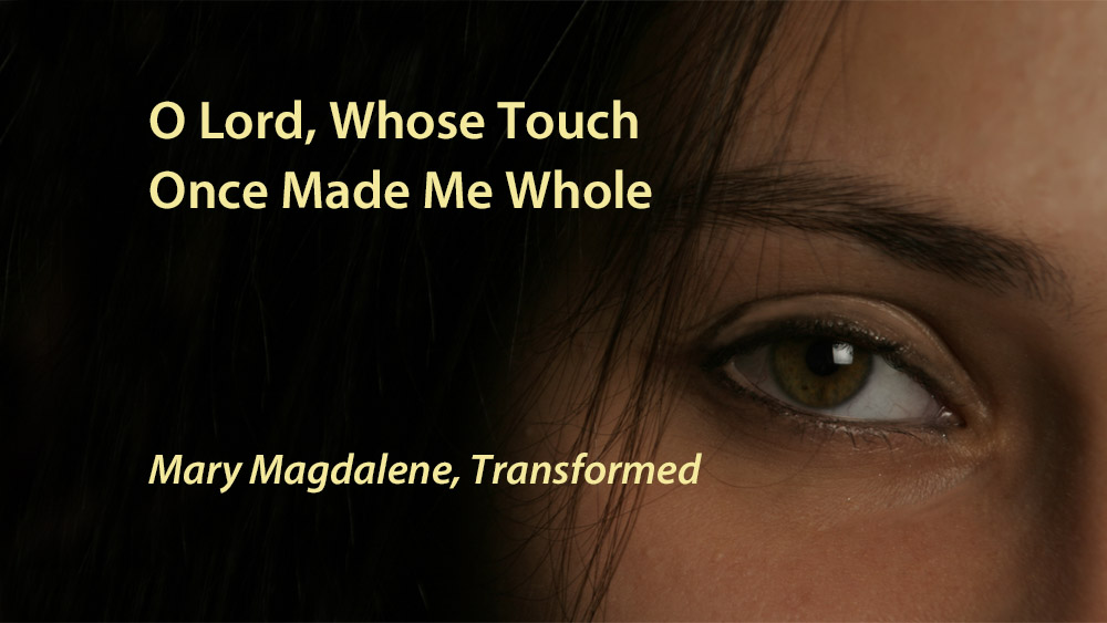 Title page of YouTube video for O Lord Whose Touch Once Made Me Whole by Linda Bonney Olin