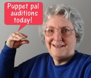 "Linda Bonney Olin: ""Puppet Pal Auditions Today"""